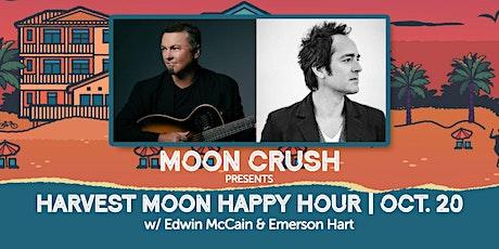 "Moon Crush's ""Harvest Moon Happy Hour"" w/ Edwin McCain & Emerson Hart tickets"