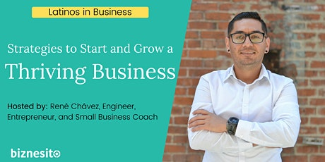 How To Start a Business with Proven Strategies - Latinos in Business tickets
