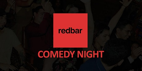 Redbar Comedy Night (Monday) tickets