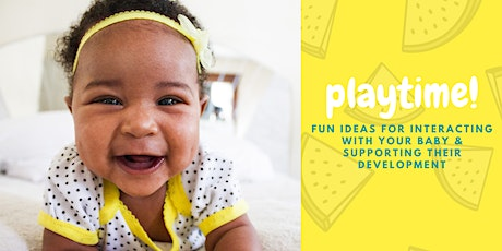 Interacting with Your Baby (6-12 months) tickets