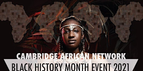 Cambridge African Network Black History Month Event 2021 tickets