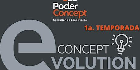 CONCEPT EVOLUTION  -  TEMPORADA 1 COM 3 EPISÓDIOS entradas