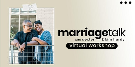 Marriage Talk: Virtual Workshop tickets