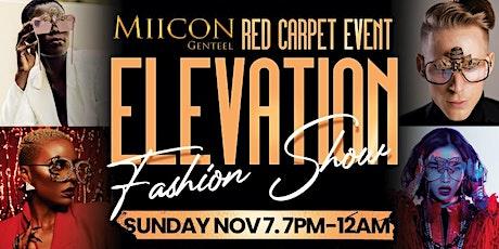 MIICON GENTEEL - Elevation Fashion Show tickets
