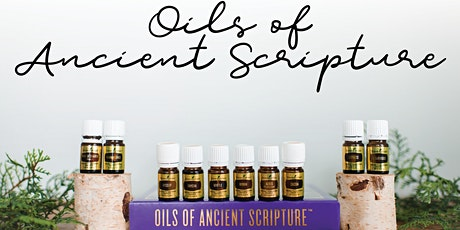 Ancient Oils of Scripture tickets