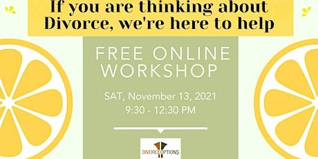 Thinking about Divorce? FREE Workshop - November 13, 2021 tickets