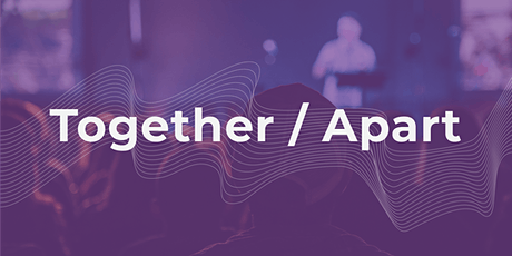Together / Apart Conference tickets