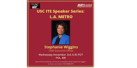 USC ITE Speaker Series: Stephanie Wiggins, LA Metro CEO tickets