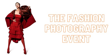The Fashion Photography Event tickets