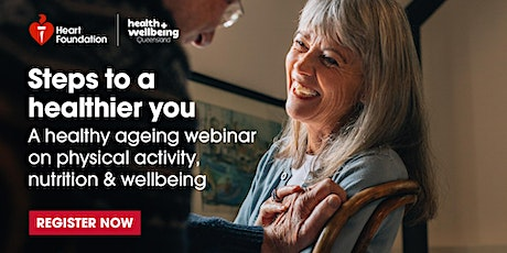 Seniors Month Webinar: Healthy ageing, steps to a healthier you tickets