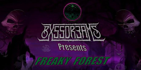 BXSSDR3AMS FREAKY FOREST tickets
