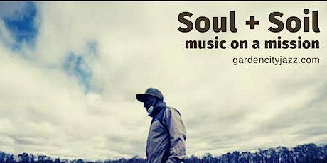 2021 Soul + Soil Concert Series: Soul tickets