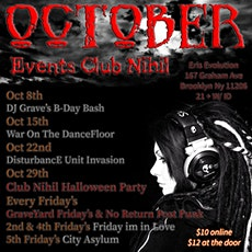 CLUB NIHIL: No Return Post Punk Society & GraveYard Fridays at Eris tickets