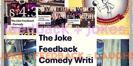 The Joke Feedback Comedy Writing Workshop tickets