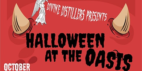 Divine Distillers - Halloween at the Oasis! tickets