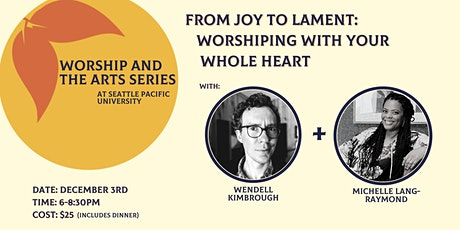 From Joy to Lament: Worshiping with Your Whole Heart tickets