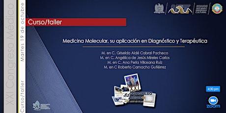 Medicina Molecular, su aplicación en Diagnóstico y Terapéutica entradas