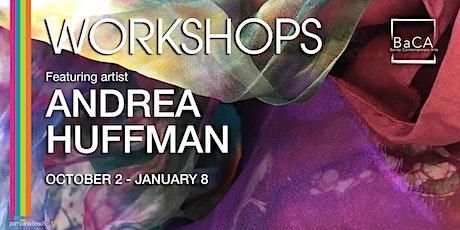 Andrea Huffman Fiber Art, Printmaking and Mixed Media Workshops tickets