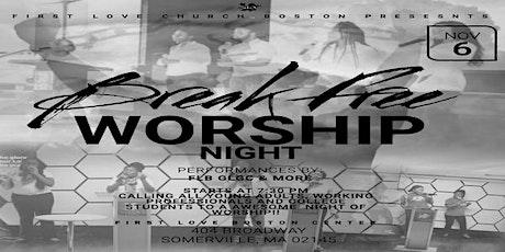Break Free Worship Night tickets