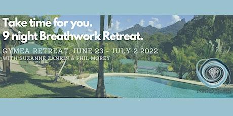 Breathe Into Life - Breathwork Retreat 9 nights 10 days tickets