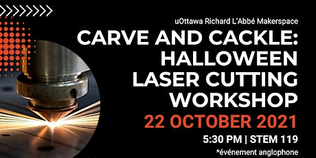 Carve and Cackle: Halloween Laser Cutting Workshop tickets