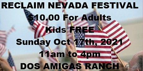 RECLAIM NEVADA FESTIVAL - Uniting  Fellow Partriots From Nevada tickets