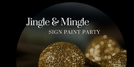 Jingle & Mingle Sign Painting Party tickets