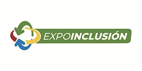 Inauguración de Expo Inclusión para Argentina y Uruguay. tickets