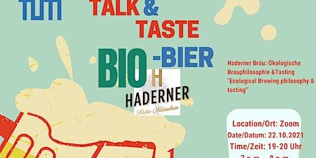 Talk & Taste - Bio-Bier/Beer tickets