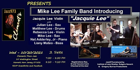 Jazz973 Presents Mike Lee Family Band Introducing Jacquie Lee Set 2 tickets