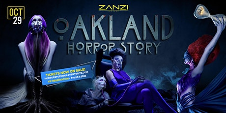 OAKLAND HORROR STORY- A HALLOWEEN EXTRAVAGANZA! tickets