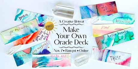 Make Your Own Oracle Deck: A Free Creative Retreat tickets