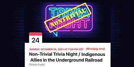 Non-Trivial Trivia Night / Indigenous Allies in the Underground Railroad tickets