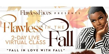 Flawless in the Fall: 2 Day Online Makeup Class tickets