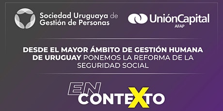 """""""En contexto"""", ciclo de análisis de  la reforma de la seguridad social. tickets"""