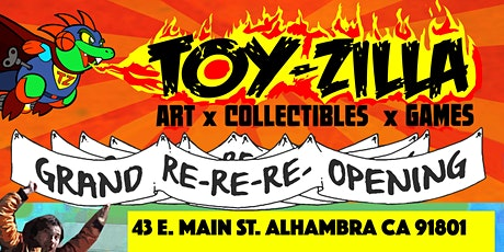 TOYZILLA Grand Re-Re-Re-Opening  THURSDAY! FREE EVENT! tickets
