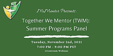 TWM: Summer Programs Panel tickets