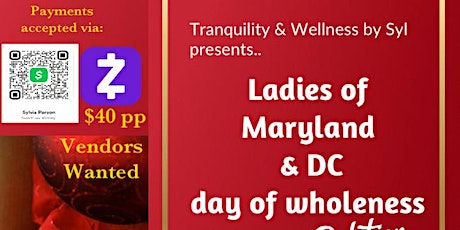 Tranquility & Wellness presents.. Ladies of Maryland & DC day of wholeness tickets
