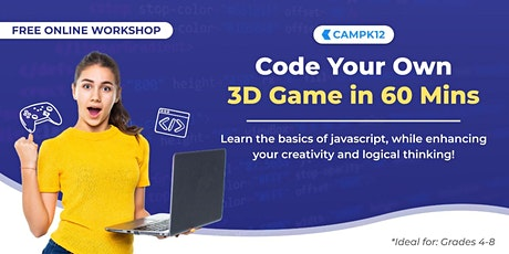 Don't Just Play - Code Your Own 3D Game! tickets