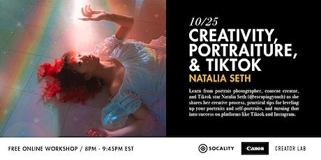 Creativity, Portraiture, and TikTok with Natalia Seth billets