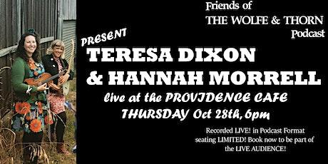 Teresa Dixon & Hannah Morrell tickets