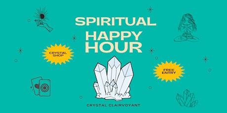 Spiritual Happy Hour / Crystals tickets