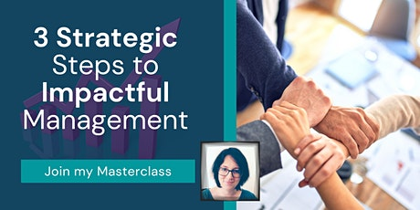 3 Strategic Steps to Impactful Management tickets