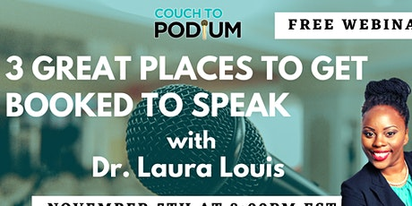 Three Great Places to Get Booked to Speak tickets