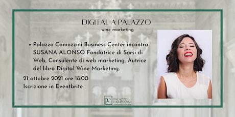 Digital wine marketing - SUSANA ALONSO fondatrice di Sorsi di Web. biglietti