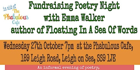 Poetry Night With Emma Walker, in aid of the Phabulous Cafe, Leigh-on-Sea tickets