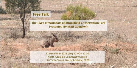 Public Talk: The Lives of Wombats on Brookfield Conservation Park tickets