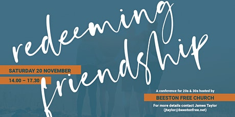 20s & 30s Conference - Redeeming Friendship tickets