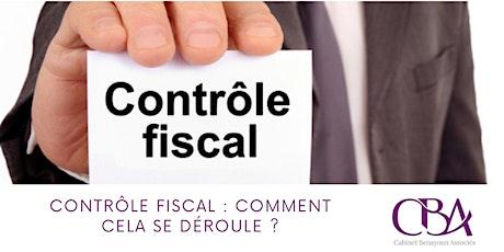 Contrôle fiscal : Comment cela se déroule ? billets