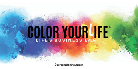 COLOR YOUR LIFE Tickets